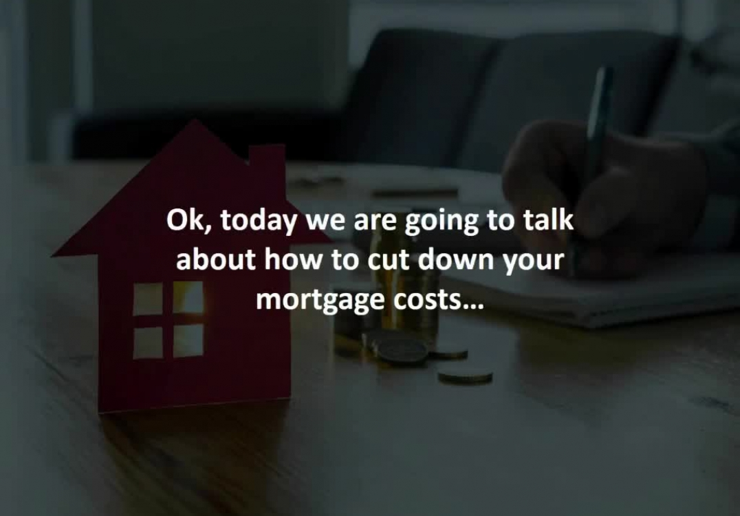 Toms River Mortgage Broker reveals 5 ways to cut down the cost of your mortgage