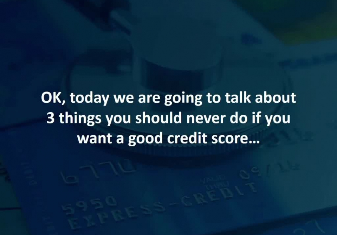 Martinsburg Loan Officer reveals 3 things you should NEVER do if you want a good credit score