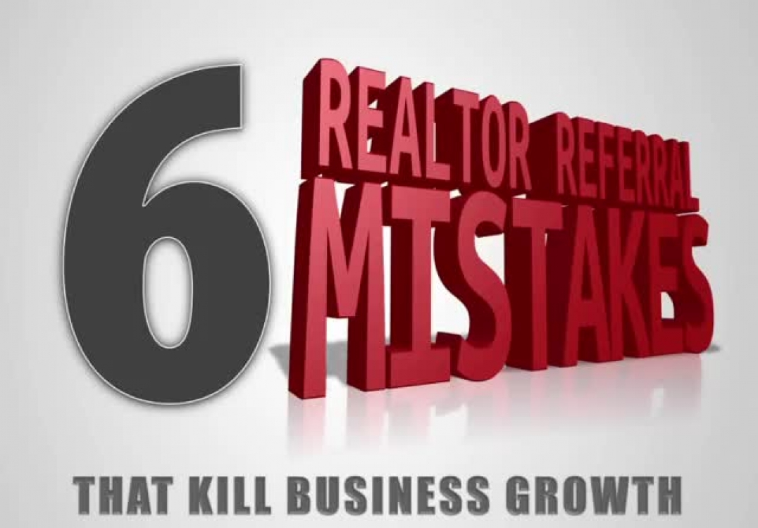 Realtor Referral Mistake #4